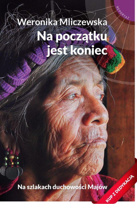 Na początku jest koniec - Weronika Mliczewska